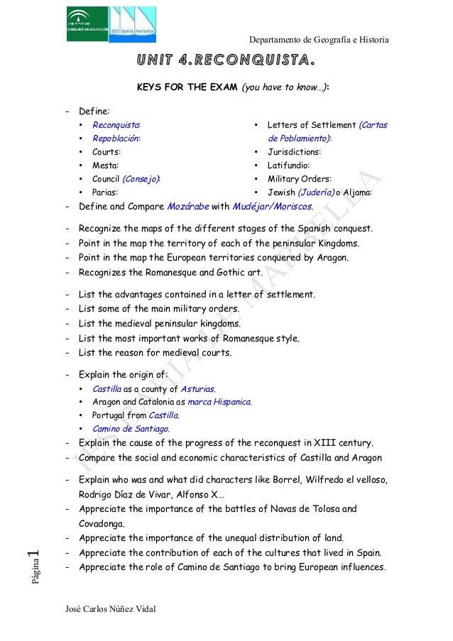 Departamento de Geografía e Historia  UNIT 4.RECONQUISTA.  KEYS FOR THE EXAM (you have to know…):  - Define:  • Reconquist...