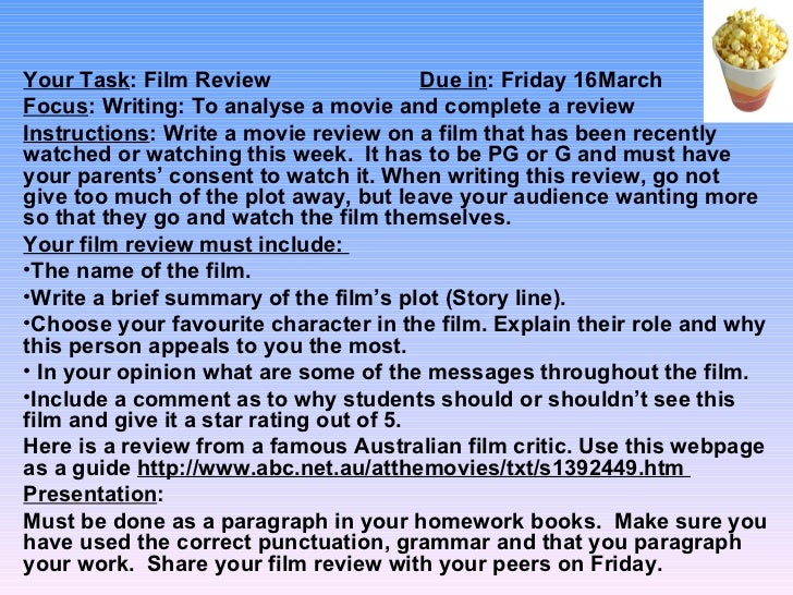 Your Task: Film Review                   Due in: Friday 16MarchFocus: Writing: To analyse a movie and complete a reviewIns...