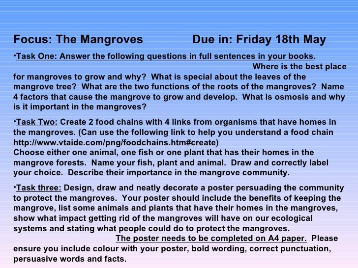 Focus: The Mangroves                        Due in: Friday 18th May•Task One: Answer the following questions in full sente...