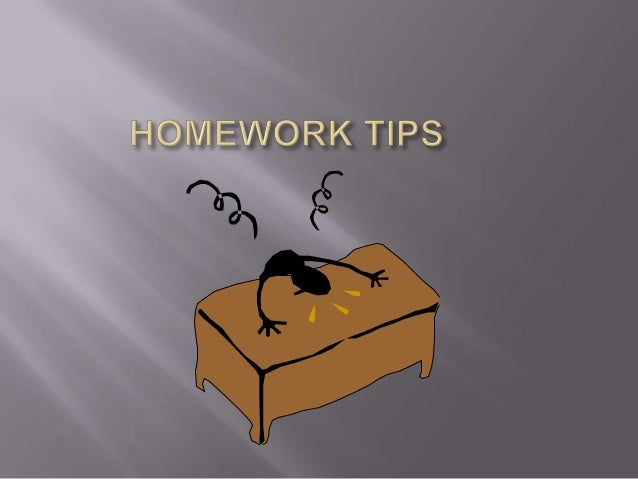    Establish a time to do homework       Set a regular time to do homework each night       Consistency is important   ...