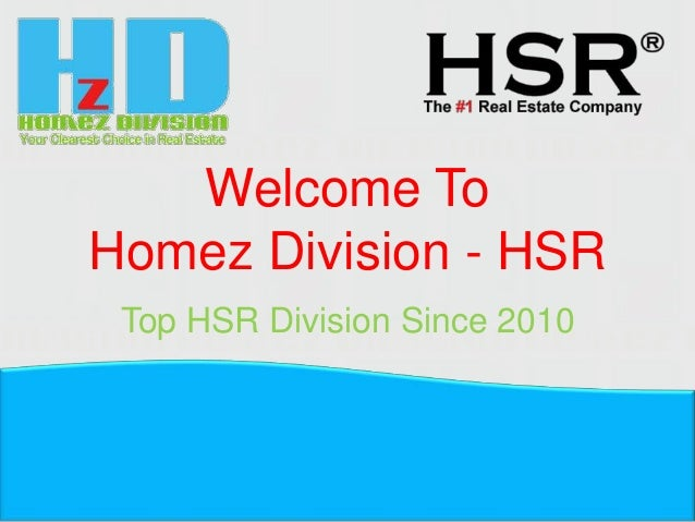 Welcome ToHomez Division - HSRTop HSR Division Since 2010