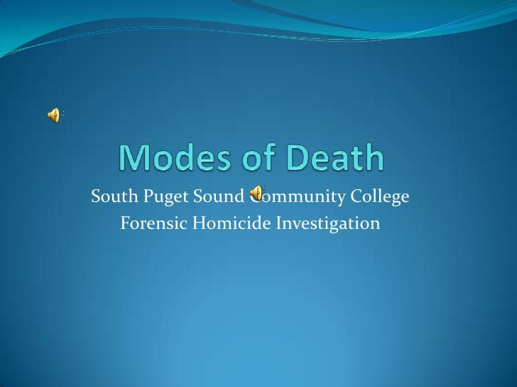 South Puget Sound Community College    Forensic Homicide Investigation