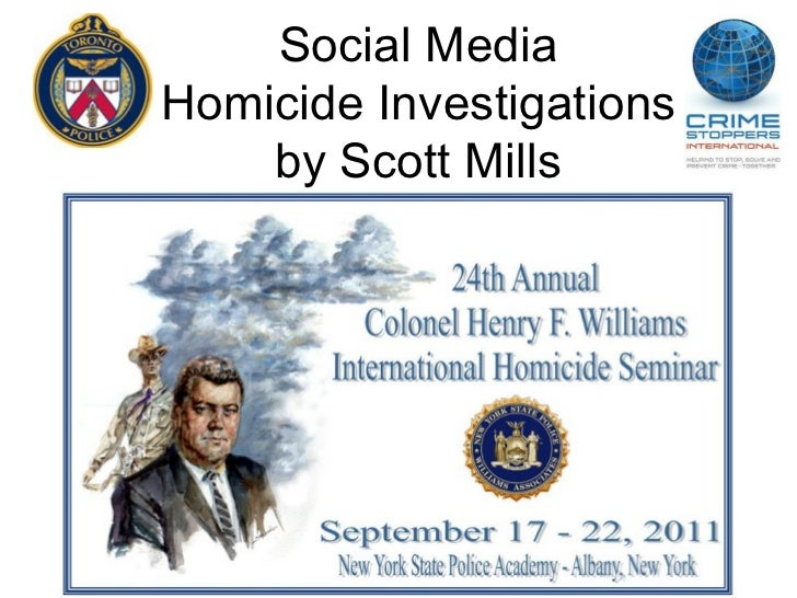 Social MediaHomicide Investigations    by Scott Mills