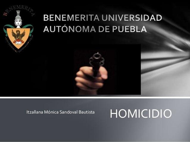 Itzallana Mónica Sandoval Bautista HOMICIDIO