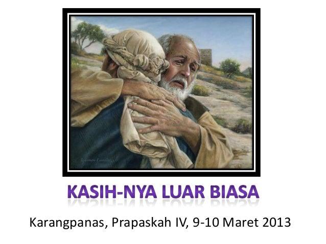 Karangpanas, Prapaskah IV, 9-10 Maret 2013