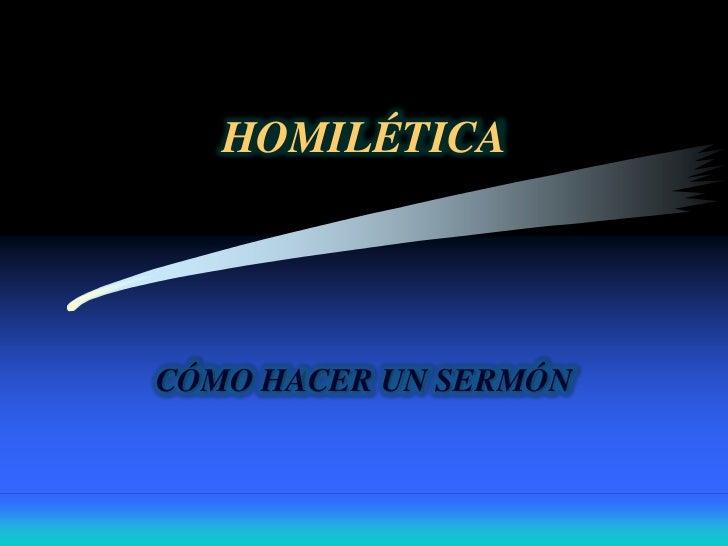 HOMILÉTICACÓMO HACER UN SERMÓN
