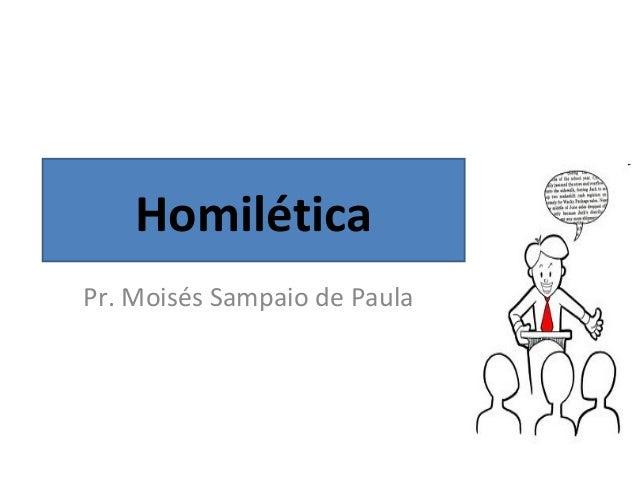 HomiléticaPr. Moisés Sampaio de Paula