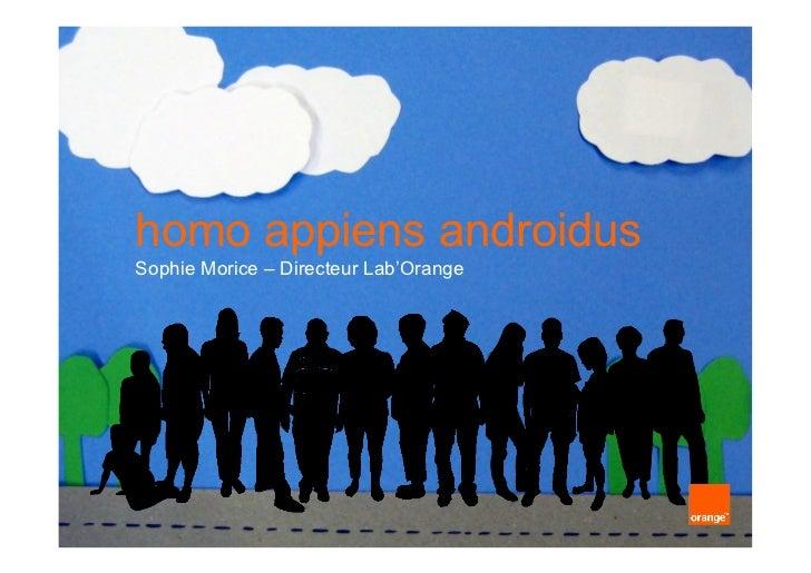 homo appiens androidusSophie Morice – Directeur Lab'Orange