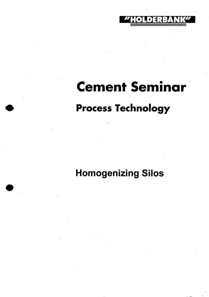 Homogenization silos