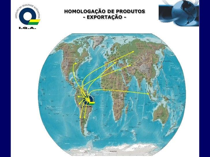 HOMOLOGAÇÃO DE PRODUTOS      - EXPORTAÇÃO -