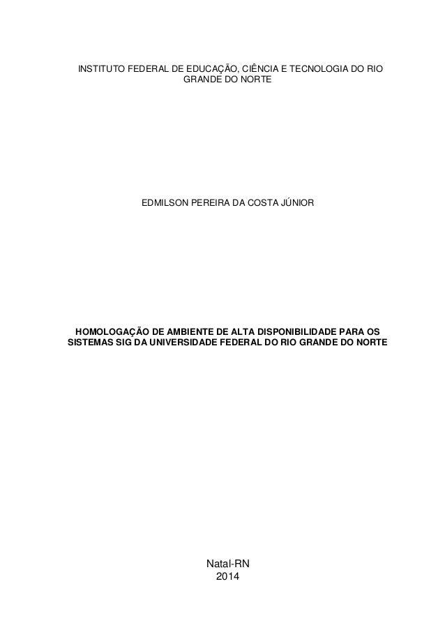 INSTITUTO FEDERAL DE EDUCAÇÃO, CIÊNCIA E TECNOLOGIA DO RIO GRANDE DO NORTE EDMILSON PEREIRA DA COSTA JÚNIOR HOMOLOGAÇÃO DE...