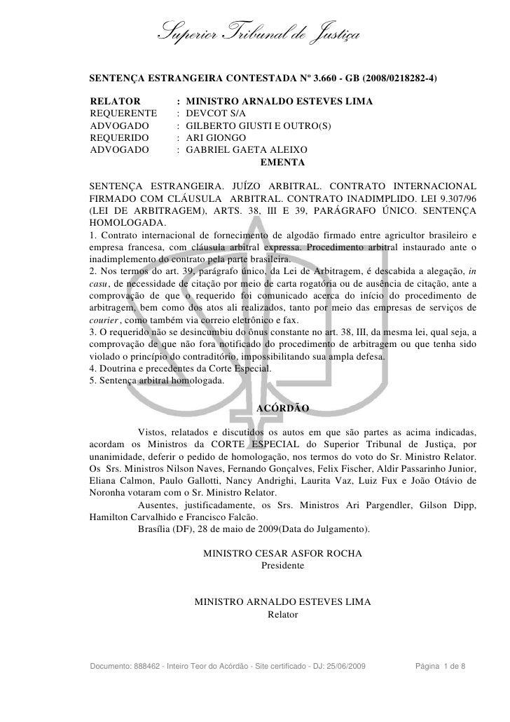 Superior Tribunal de Justiça SENTENÇA ESTRANGEIRA CONTESTADA Nº 3.660 - GB (2008/0218282-4)  RELATOR                 :   M...