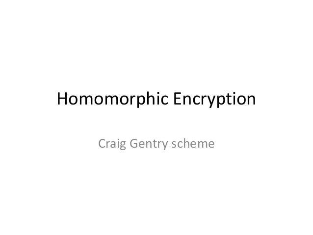 Homomorphic Encryption    Craig Gentry scheme