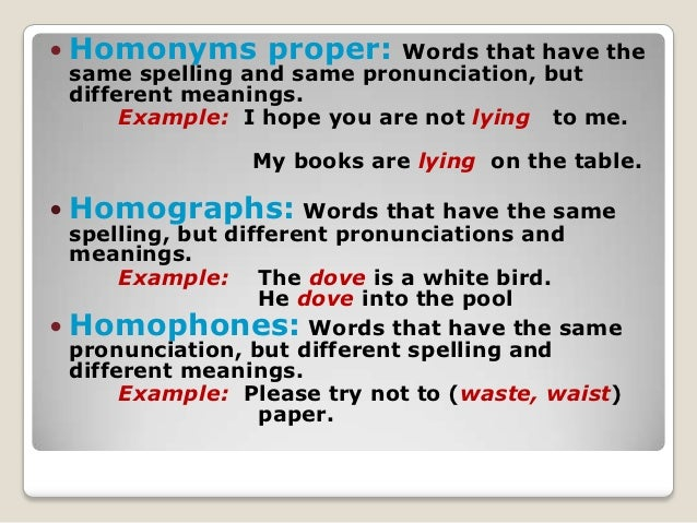 homonyms examples from literature The main difference between homophones and homonyms is that homophones share the  some examples for homonyms  her areas of interests include literature,.