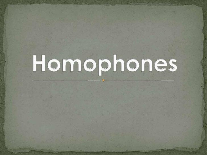 Homophones<br />