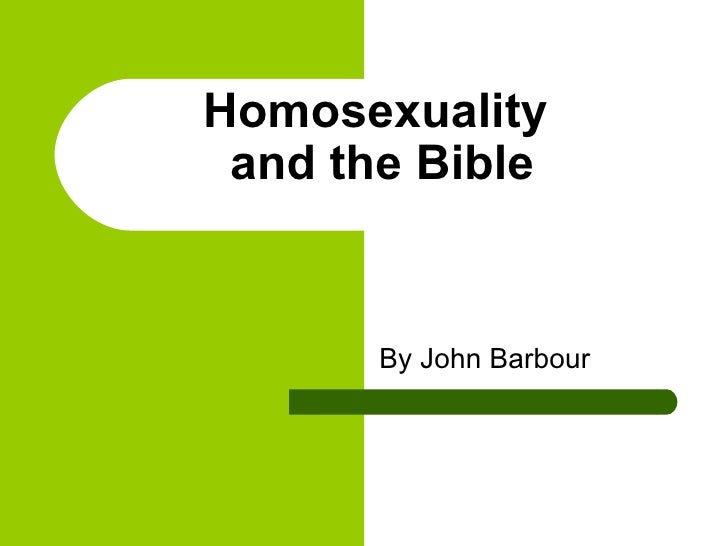 Homosexuality  and the Bible By John Barbour