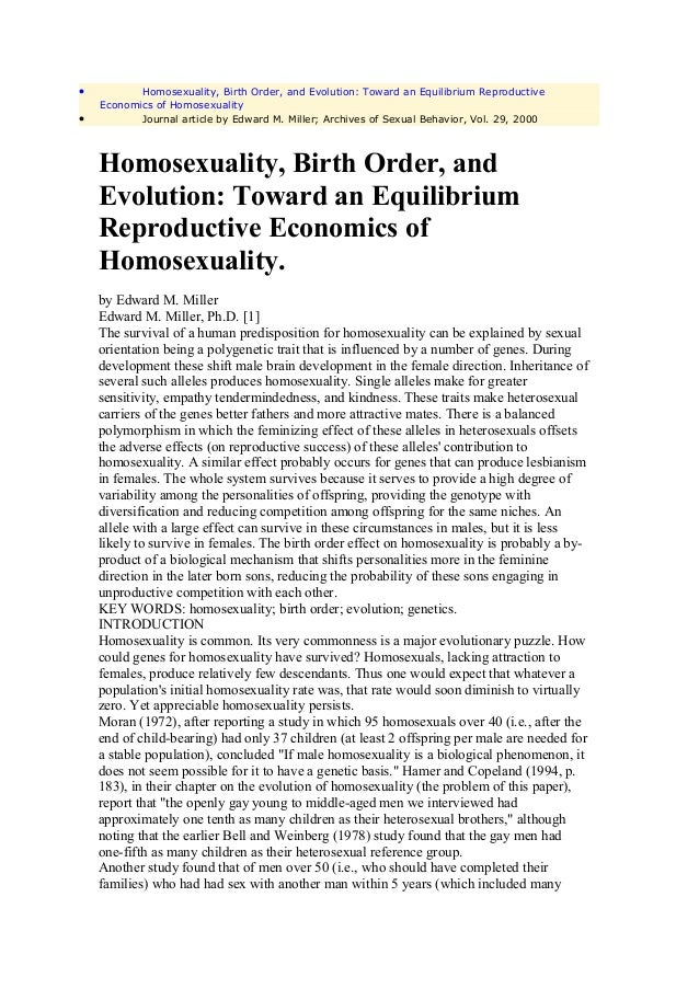 •          Homosexuality, Birth Order, and Evolution: Toward an Equilibrium Reproductive    Economics of Homosexuality•   ...