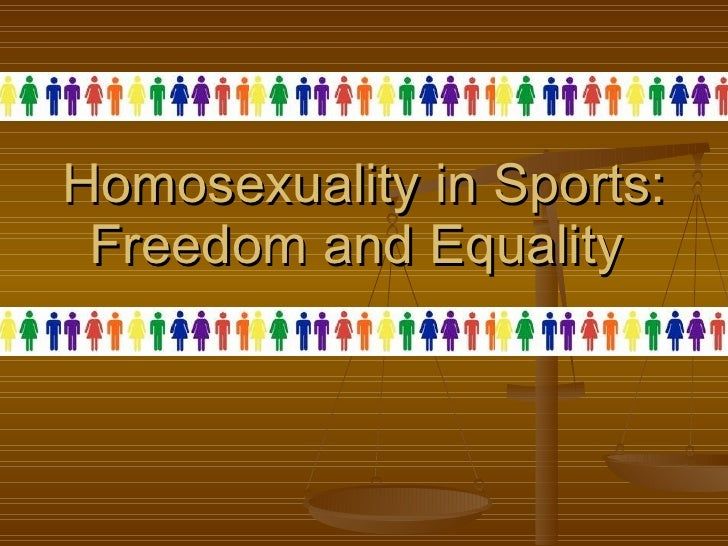 Homosexuality in Sports: Freedom and Equality