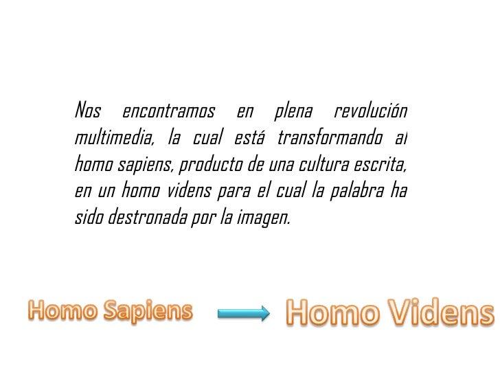 Homo videns Slide 3