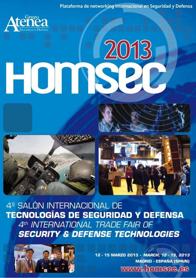 12 - 15 MARZO 2013 • MARCH, 12 - 15, 2013                 MADRID - ESPAÑA (SPAIN)           www.homsec.es