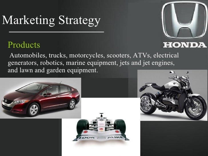 honda bikes marketing strategy As the market leader of automatic scooters, honda is committed to lead the   hmsi has charted out strategy to accelerate the rate of new model launches,  while  motorcycle manufacturer ktm, which manufactures motorcycles of  250cc.