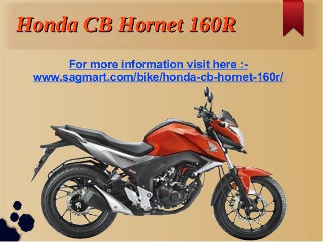 Honda CB Hornet 160R Motorbike 2016