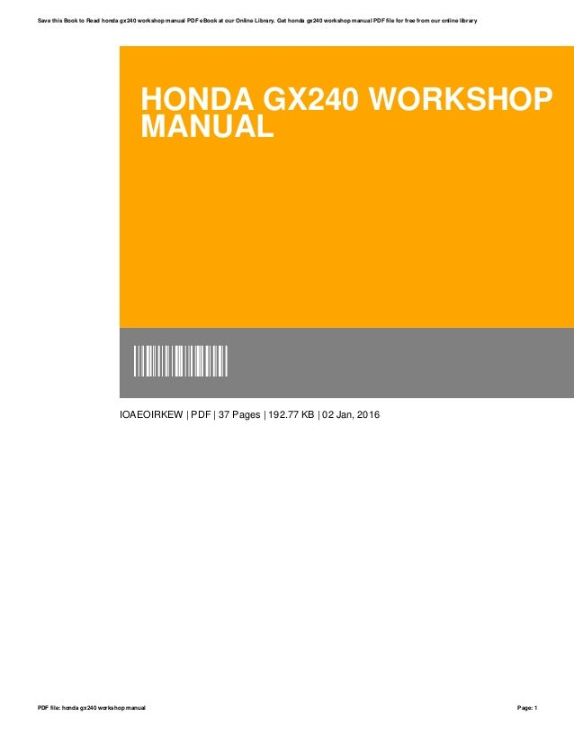 Honda Gx240 Workshop Manual