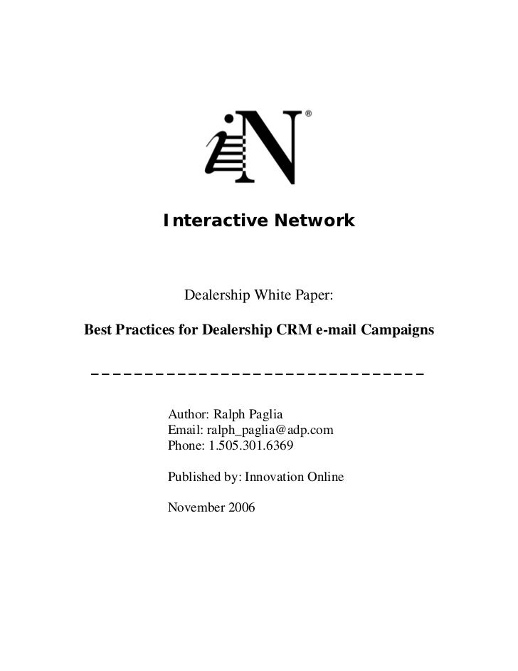 Interactive Network                  Dealership White Paper:  Best Practices for Dealership CRM e-mail Campaigns   _______...