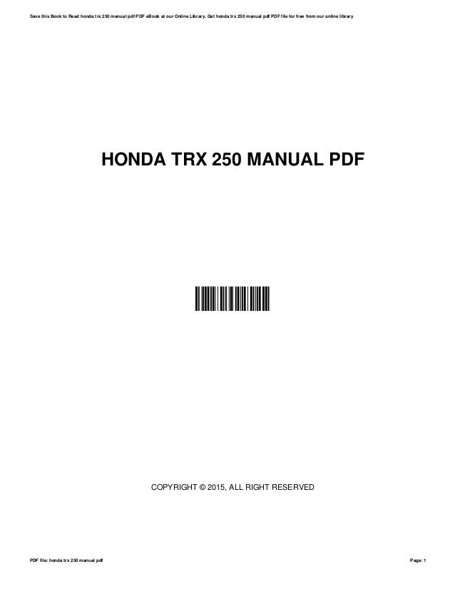 Honda trx 250 manual pdf honda trx 250 manual pdf zusorljojp copyright 2015 all right reserved save this book fandeluxe Image collections