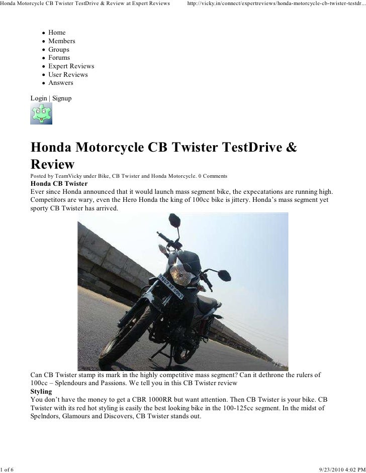 Honda Motorcycle CB Twister TestDrive & Review at Expert Reviews      http://vicky.in/connect/expertreviews/honda-motorcyc...