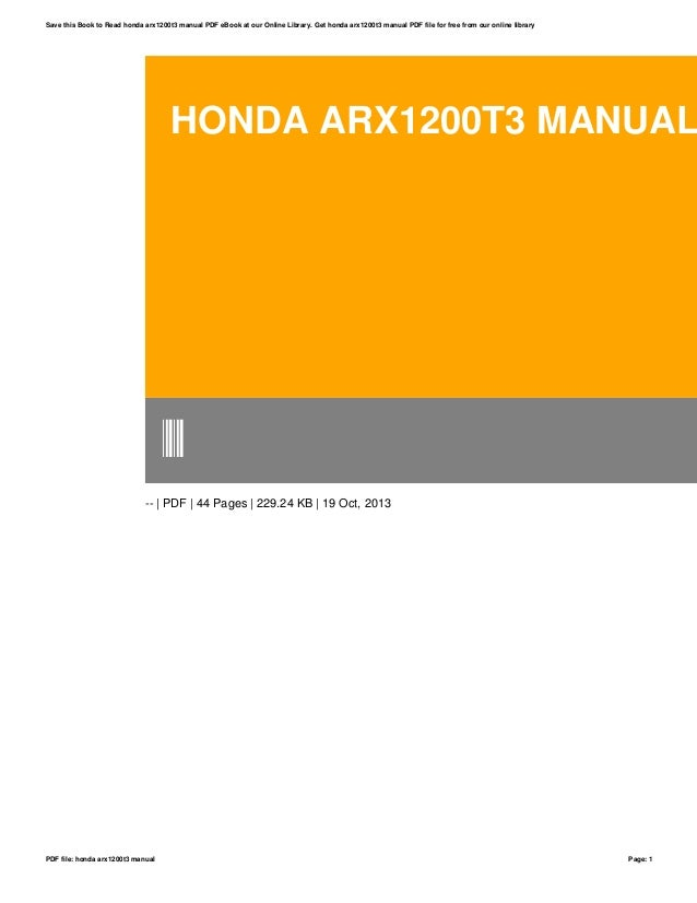 honda arx1200t3 manual rh slideshare net Operators Manual Ford Owner's Manual