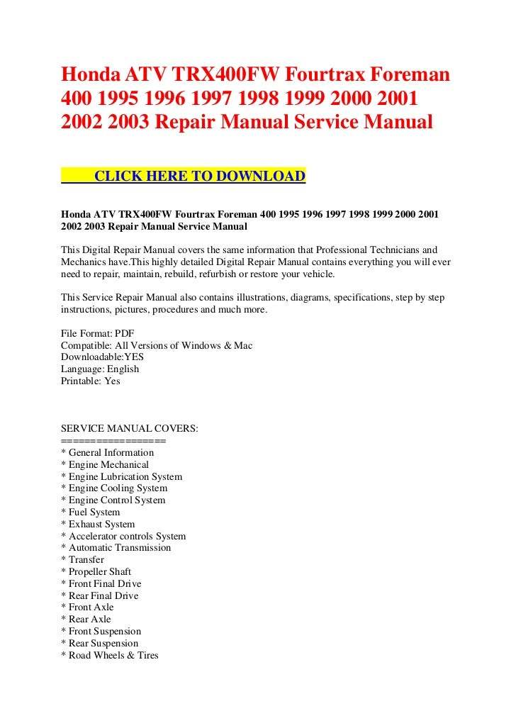 honda atv trx400 fw fourtrax foreman 400 1995 1996 1997 1998 1999 2000 2001 2002 2003 repair manual service manual 1 728 340cc honda chuck wagon 4x4 wiring diagram picture honda wiring  at webbmarketing.co
