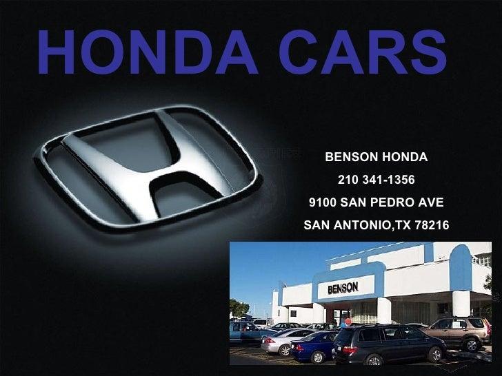 HONDA CARS BENSON HONDA 210 341-1356 9100 SAN PEDRO AVE SAN ANTONIO,TX 78216