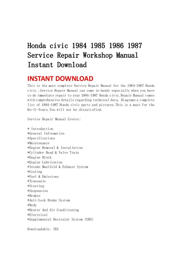 Perfect Honda Civic 1984 1985 1986 1987Service Repair Workshop ManualInstant  DownloadINSTANT DOWNLOAD This Is The Most Complete ...
