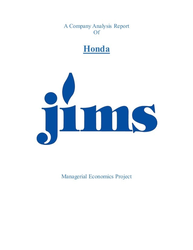 A Company Analysis Report Of Honda Managerial Economics Project