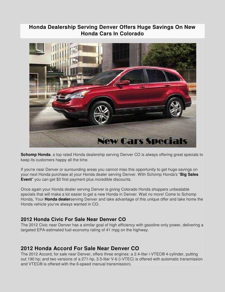 Honda Dealership Denver >> Honda Dealership Serving Denver Offers Huge Savings On New