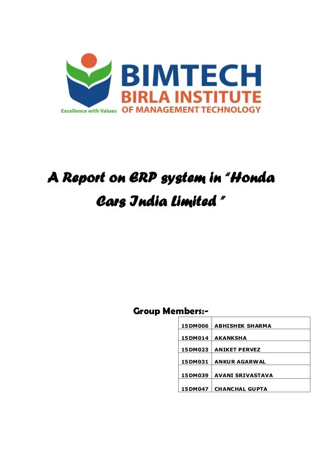A Report On ERP System In Honda Cars India Limited Group Members