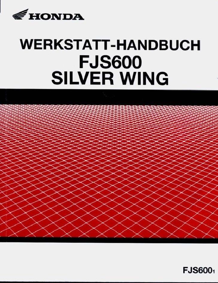 honda fjs600 silver wing service manual ger by mosue rh slideshare net Honda FSC600 Battery 2009 Honda Silver Wing 600
