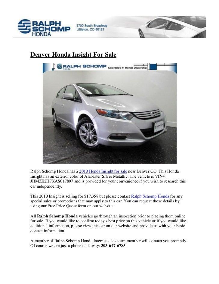 Denver Honda Insight For SaleRalph Schomp Honda Has A 2010 Honda Insight  For Sale Near Denver ...