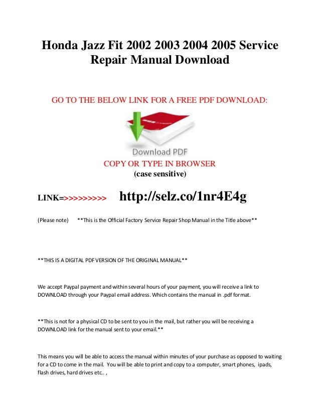 honda jazz fit 2002 2003 2004 2005 service repair manual rh slideshare net GD Fit Hilary Duff Fit