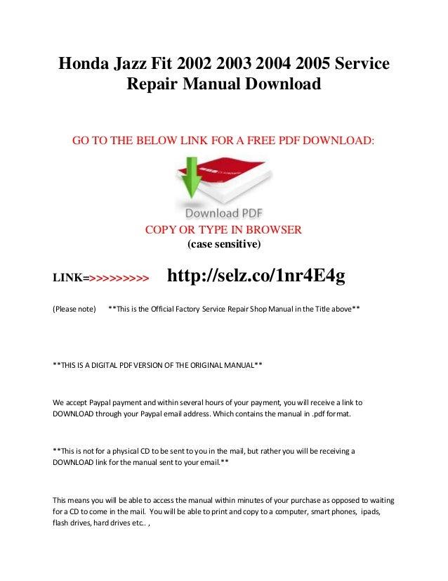Honda fit jazz service repair manual 2002 2003 2004 2005 download.