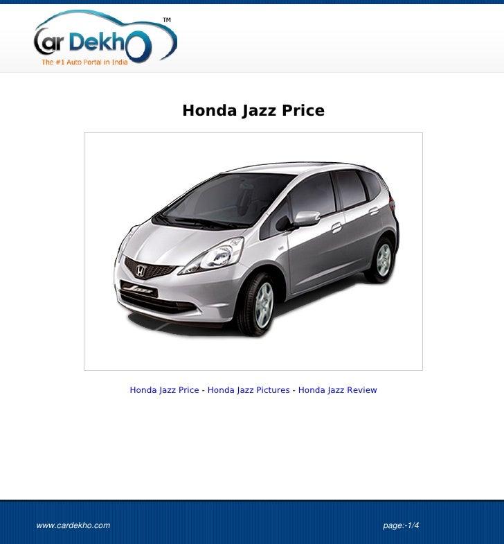 Honda Jazz Price                   Honda Jazz Price - Honda Jazz Pictures - Honda Jazz Reviewwww.cardekho.com             ...