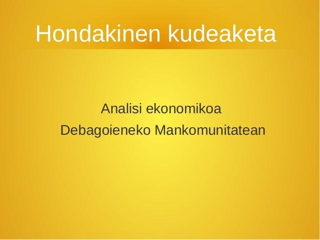 Hondakinen kudeaketa       Analisi ekonomikoa  Debagoieneko Mankomunitatean