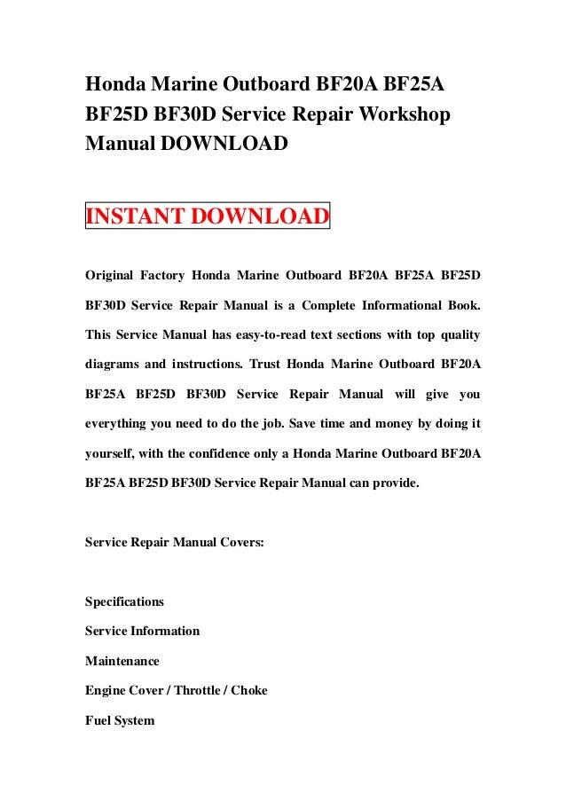 honda marine outboard bf20 a bf25a bf25d bf30d service repair worksho rh slideshare net Honda Manual Transmission Fluid Honda CR-V Owners Manual