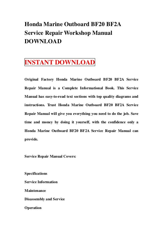 honda marine outboard bf20 bf2a service repair workshop manual downlo rh slideshare net honda bf20 service manual download honda bf20 service manual pdf