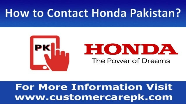 Honda Pakistan Customer Care Number +92 (0)304 1118 882 Honda Pakistan ...