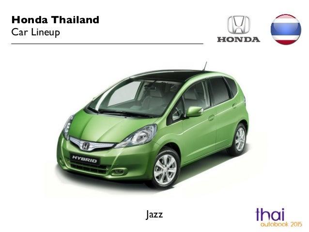 honda thailand car lineup 2015. Black Bedroom Furniture Sets. Home Design Ideas