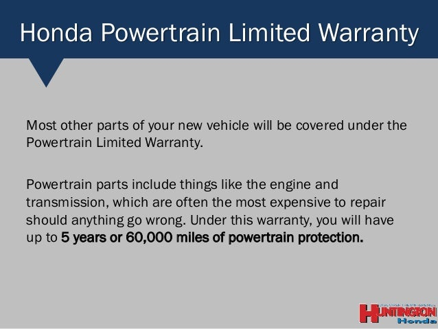 Powertrain Warranty Coverage >> What Does The Honda Warranty Cover