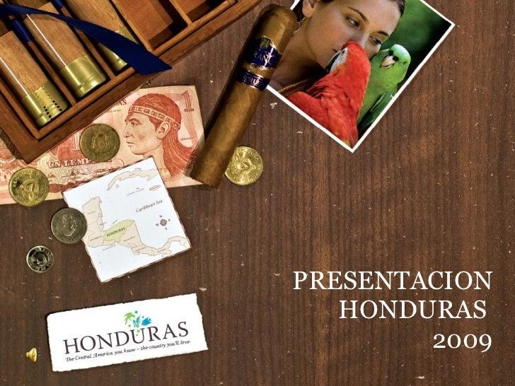 PRESENTACION HONDURAS  2009