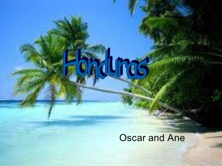 Oscar and Ane  Honduras